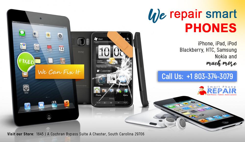 We Repair Smart Phones in Chester, SC